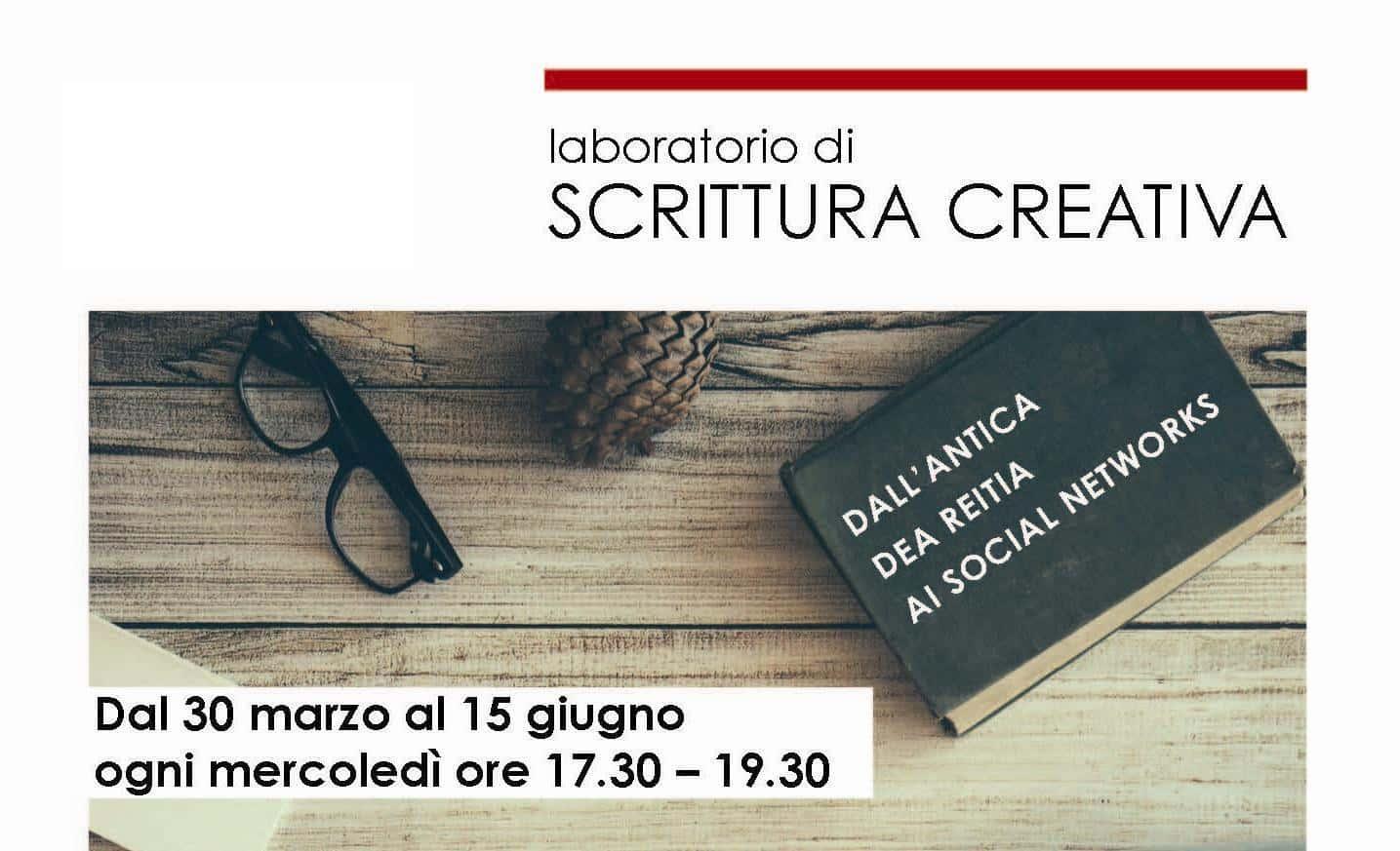 LABORATORIO DI SCRITTURA CREATIVA: DALL'ANTICA DEA REITIA AI SOCIAL NETWORKS