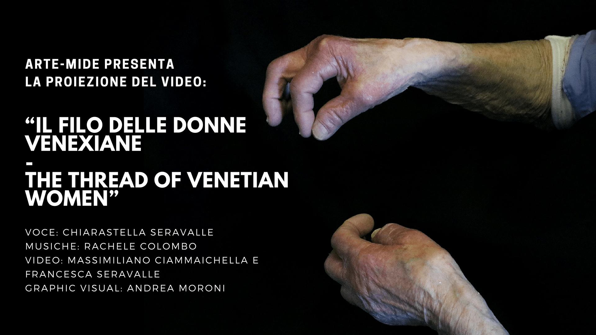 """Alla 75° Mostra Internazionale d'Arte Cinematografica di Venezia: """"IL FILO DELLE DONNE VENEXIANE – The Thread of Venetian Women"""""""