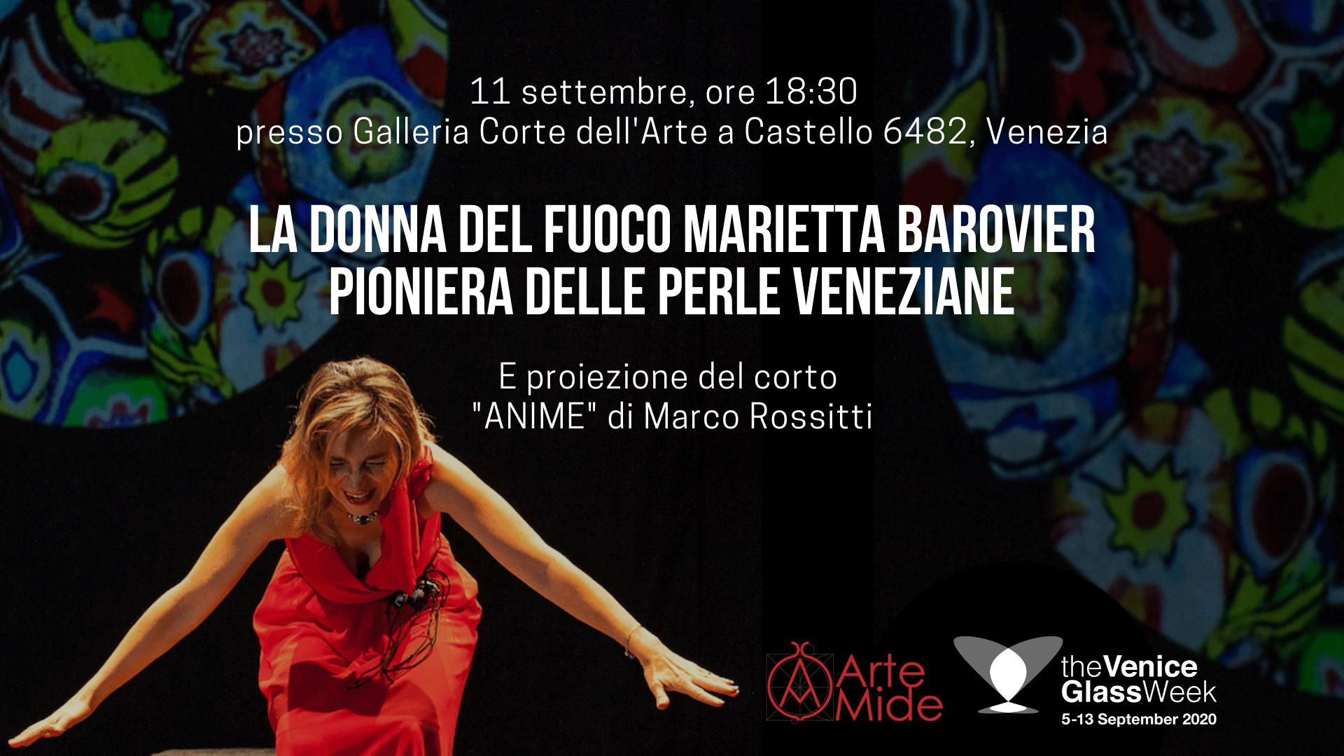 The Venice Glass Week 2020: La Donna del Fuoco Marietta Barovier