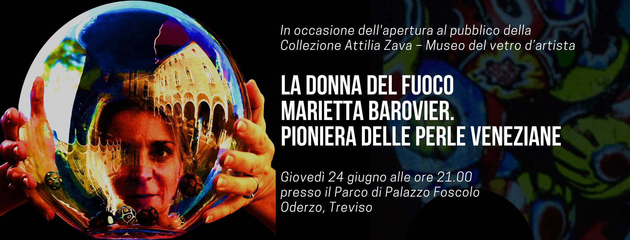 """La """"Donna del Fuoco"""" Marietta Barovier alla Fondazione Oderzo Cultura"""